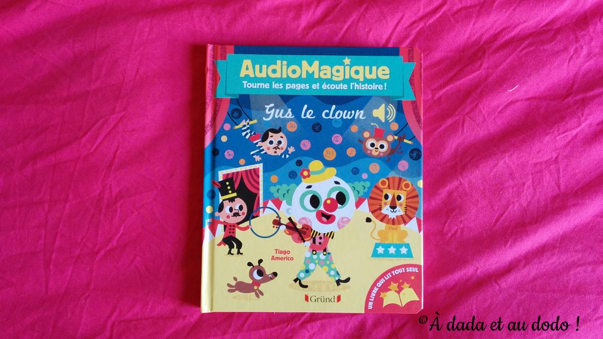 Gus le Clown, éditions Gründ Jeunesse