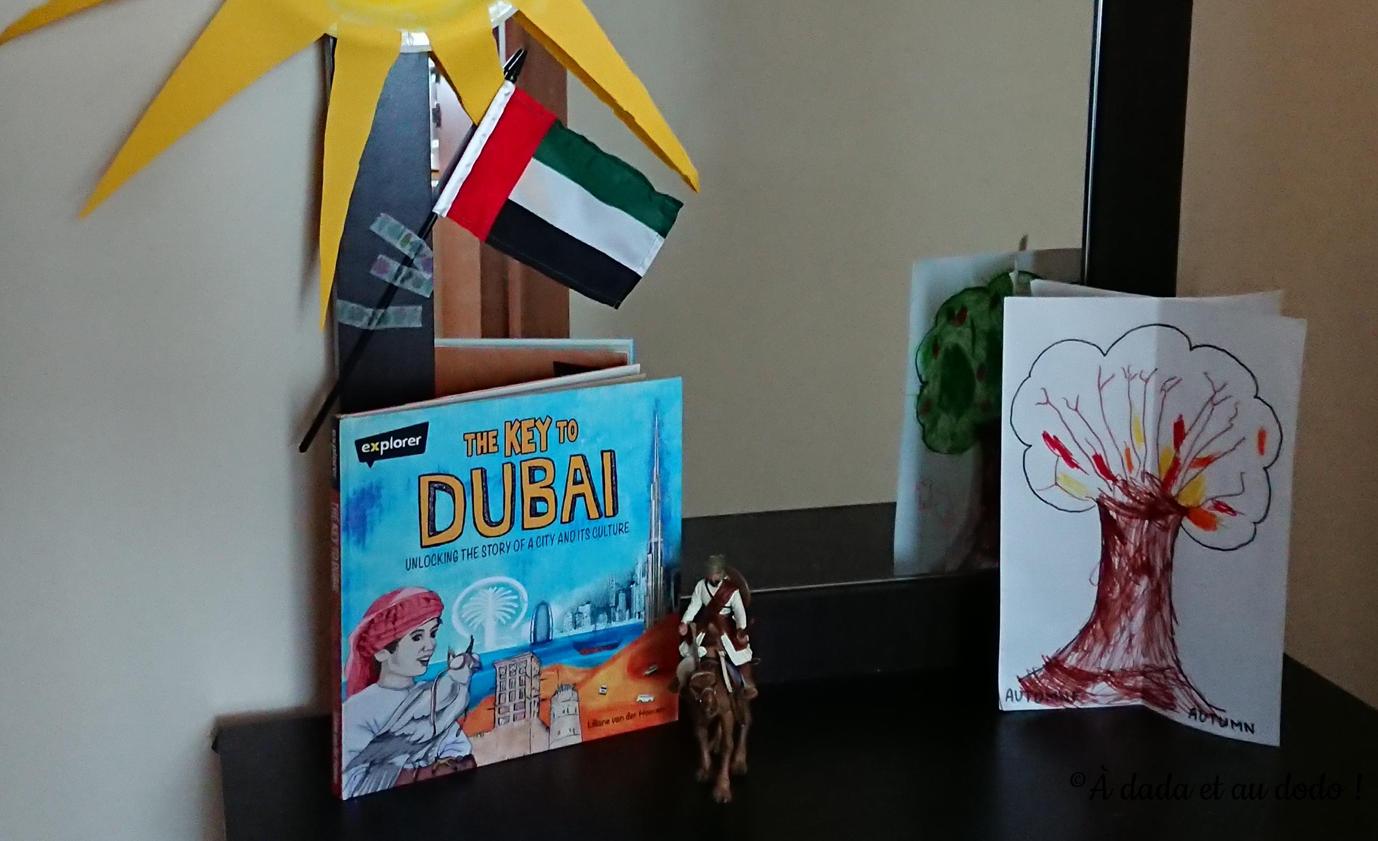 The key to Dubai : découvrir les Emirats Arabes Unis