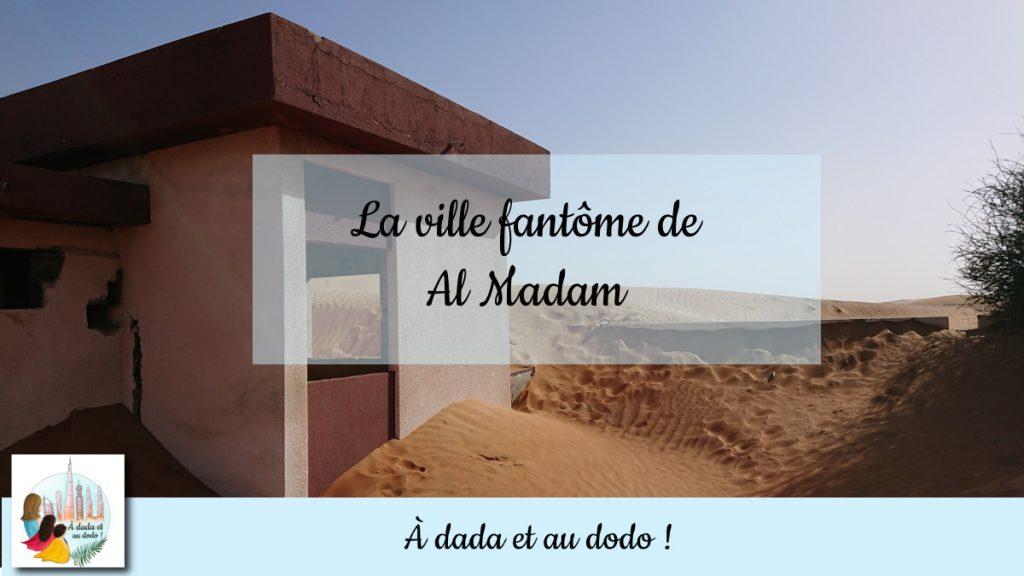 La ville fantôme d'Al Madam