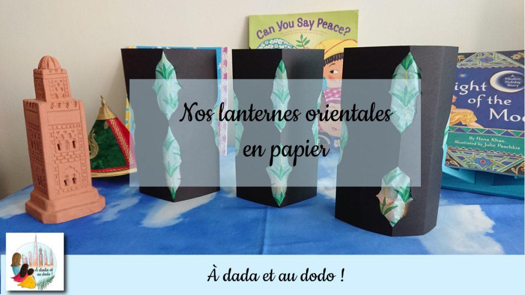 Nos lanternes orientales en papier