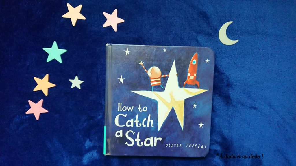 Oliver Jeffers, How to catch a star