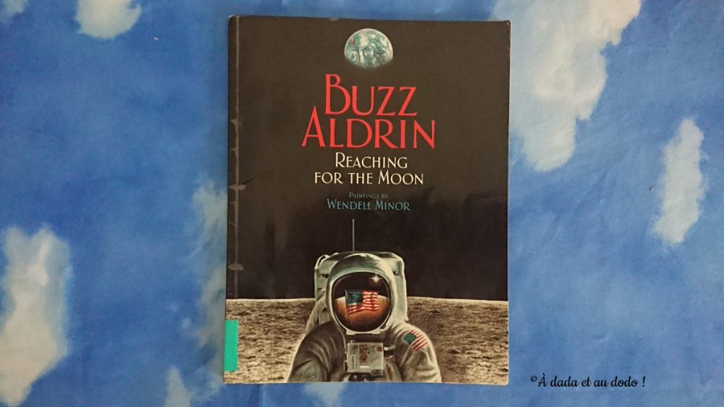 Buzz Aldrin, Reaching for the Moon