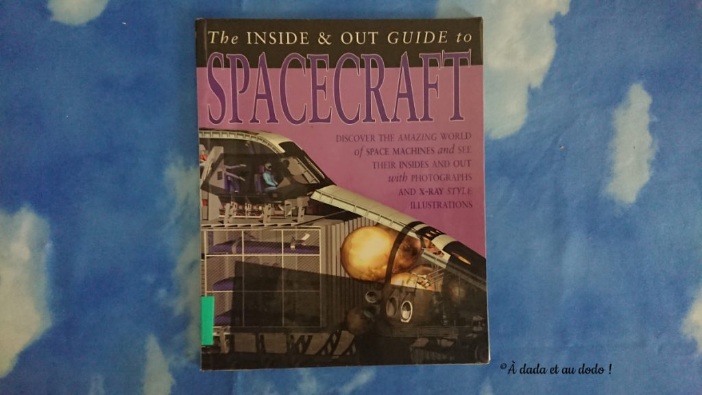 The inside and out guide to Spacecraft
