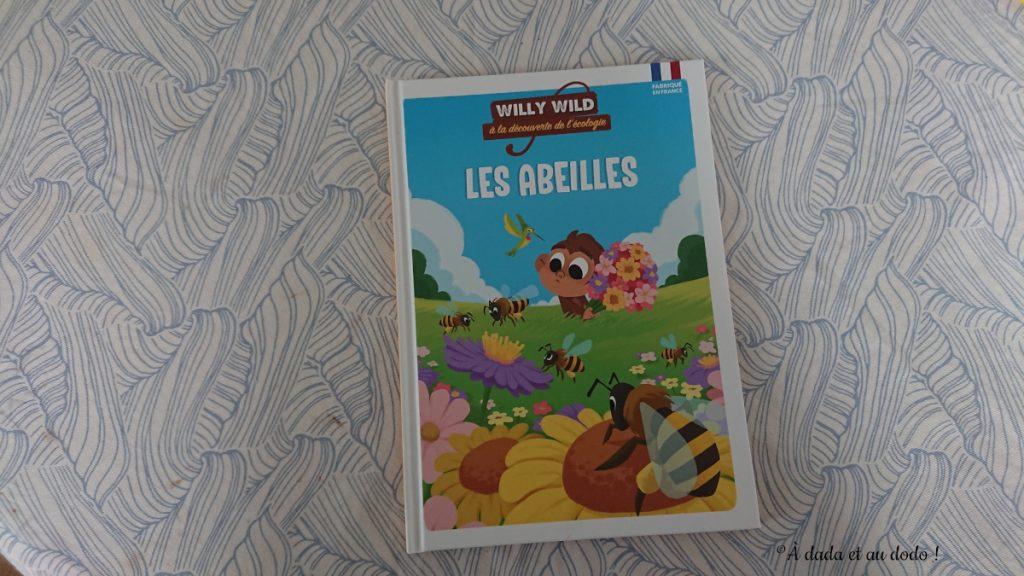 Willy Wild, Les abeilles