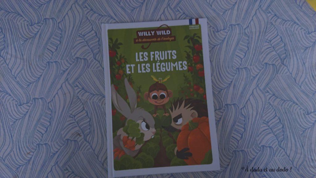 Willy Wild, Les fruits et les légumes