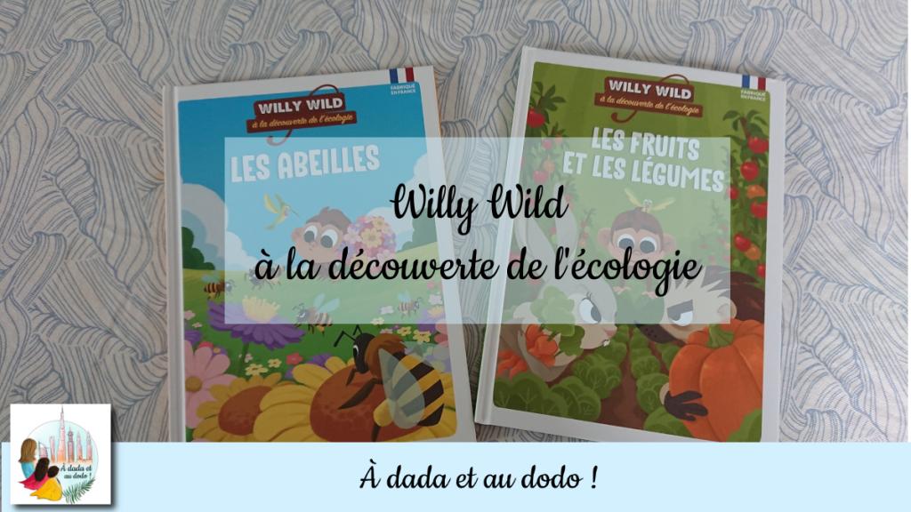 Willy Wild à la découverte de l'écologie