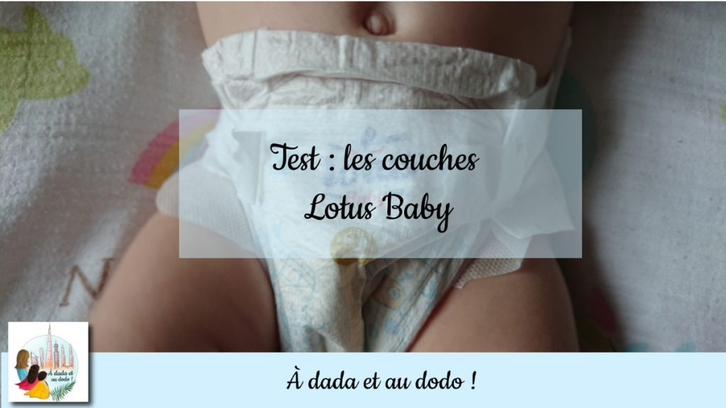 Test : Couches Lotus Baby